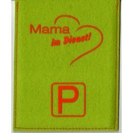 Parkscheibe / Parkkarte blaue Zone - Mama im Dienst - grün / rot
